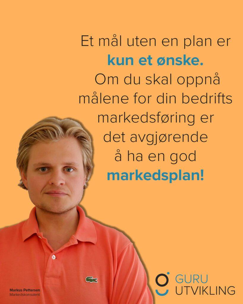 Markus Pettersen om markedsplan
